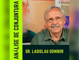 Analise de conjuntura Brasileira em 2020. Com o Professor Ladislau Dowbor
